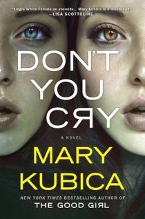 Image result for don't you cry mary kubica